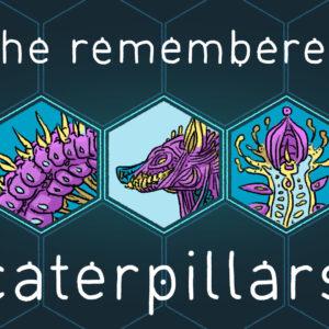 sherememberedcatepillars